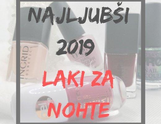 najljubši-laki-za-nohte-2019
